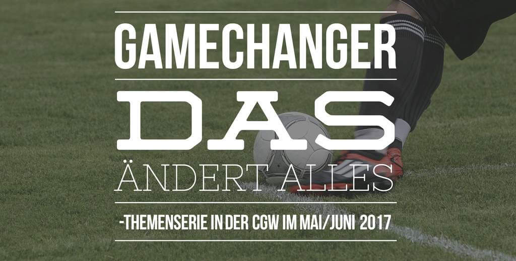 Gamechanger Themenserie